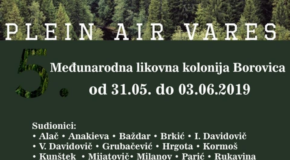 Najavljujemo - Plein air Vareš: Uskoro 5. Međunarodna likovna kolonija Borovica